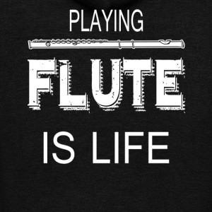 Playing Flute Is Life Shirt - Unisex Fleece Zip Hoodie by American Apparel