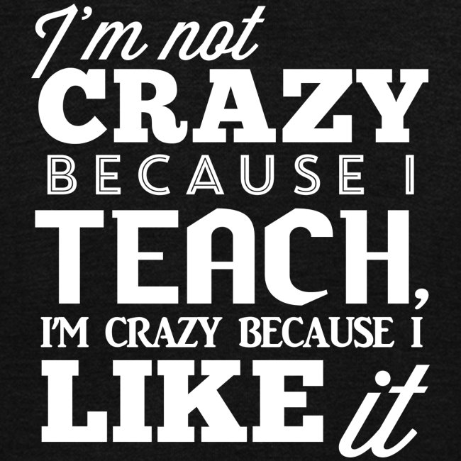 Not Crazy Women's T-Shirts