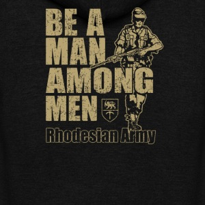 Be a Man Among Men Rhodesian Army Recruitment - Unisex Fleece Zip Hoodie by American Apparel
