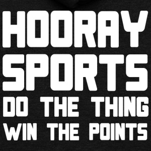 Hooray sports do the thing win the points - Unisex Fleece Zip Hoodie by American Apparel