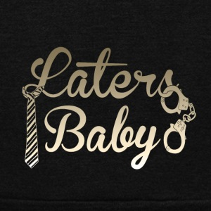 Laters Baby - Unisex Fleece Zip Hoodie by American Apparel