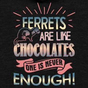 Ferrets Are Like Chocolates Shirt - Unisex Fleece Zip Hoodie by American Apparel
