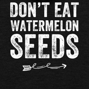Don't eat watermelon seeds - Unisex Fleece Zip Hoodie by American Apparel