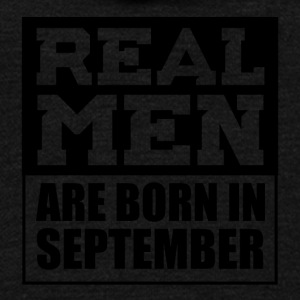 Real Men are Born in September - Unisex Fleece Zip Hoodie by American Apparel
