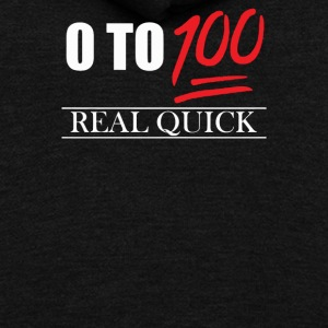 0 To 100 Real Quick Slogan - Unisex Fleece Zip Hoodie by American Apparel