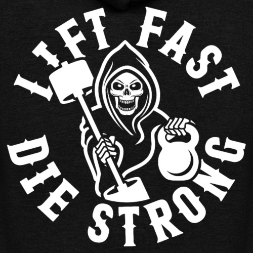 Lift Fast Die Strong - Unisex Fleece Zip Hoodie