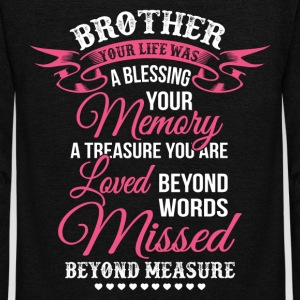 Brother Your Life Was A Blessing Your Memory TShit - Unisex Fleece Zip Hoodie by American Apparel