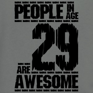 PEOPLE IN AGE 29 ARE AWESOME - Unisex Fleece Zip Hoodie by American Apparel