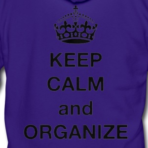 Keep calm and Organize - Unisex Fleece Zip Hoodie by American Apparel