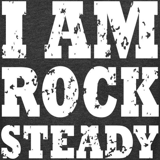 RSB Hoodie with I AM ROCK STEADY on back
