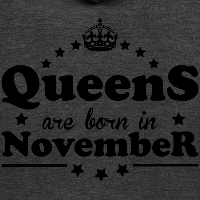 Queens are born in November