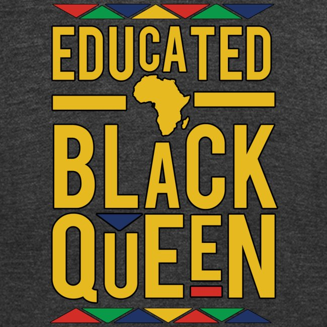 Dashiki Educated BLACK Queen