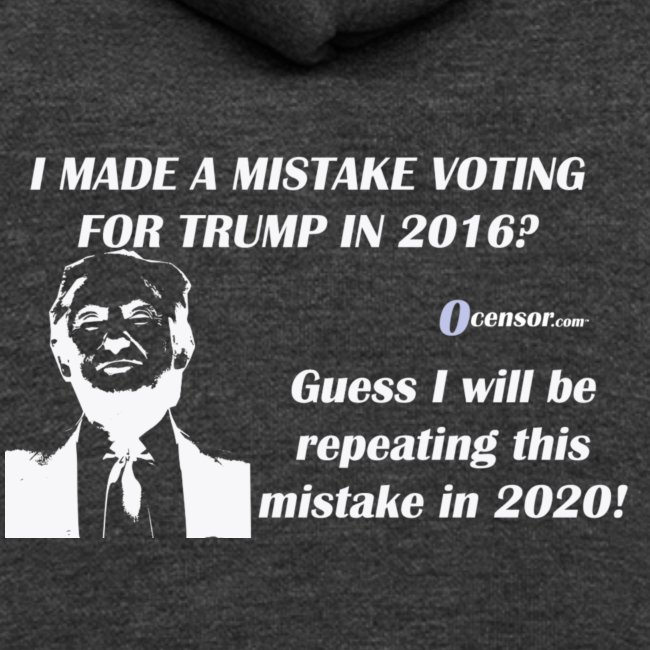 Mistake Voting Trump in 2016 reverse lt blue