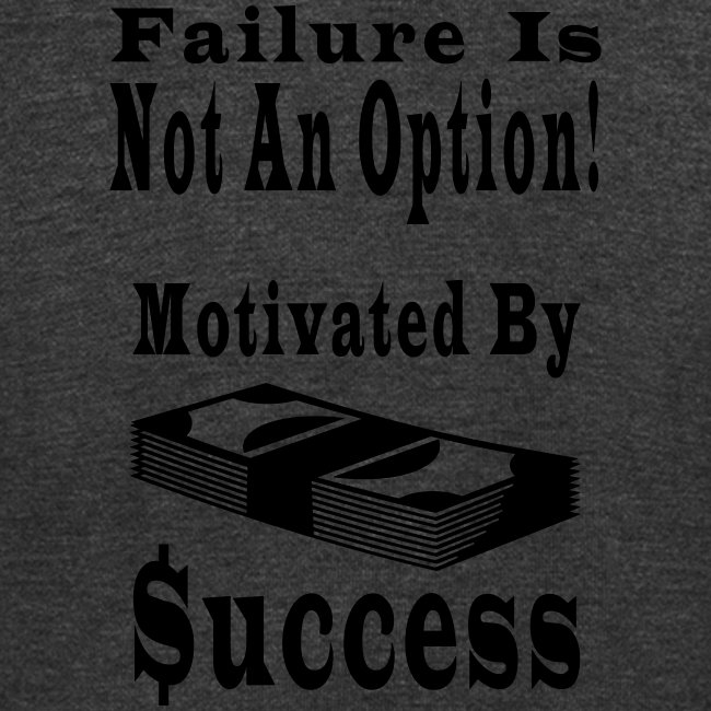 Motivated By Success