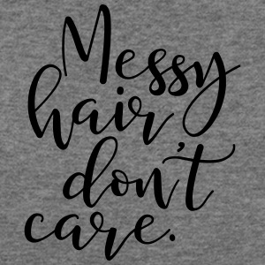 Messy Hair Dont Care - MHDC - Women's Wideneck Sweatshirt