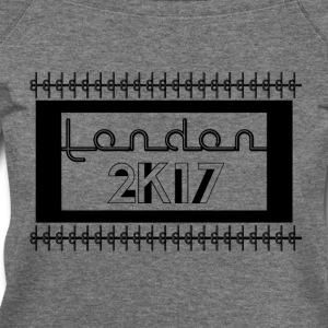 London 2k17 - Women's Wideneck Sweatshirt