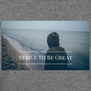 Strive To Be Great - Women's Wideneck Sweatshirt