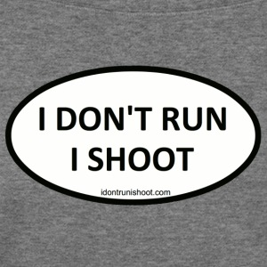I DON'T RUN I SHOOT - Women's Wideneck Sweatshirt