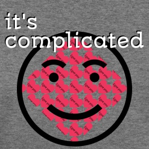 It's Complicated - Women's Wideneck Sweatshirt