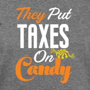 They Put Taxes On Candy! - Women's Wideneck Sweatshirt