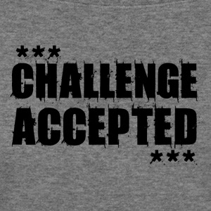 CHALLENGE ACCEPTED Motivational Quote (black) - Women's Wideneck Sweatshirt