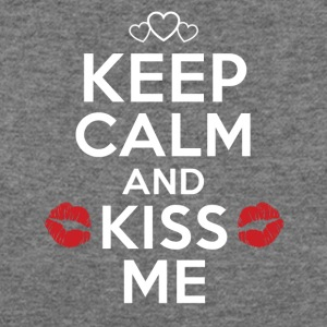 Keep Calm and Kiss Me. Be my Valentine - Women's Wideneck Sweatshirt