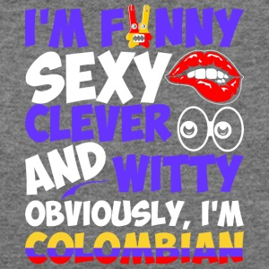 Im Funny Sexy Clever And Witty Im Colombian - Women's Wideneck Sweatshirt