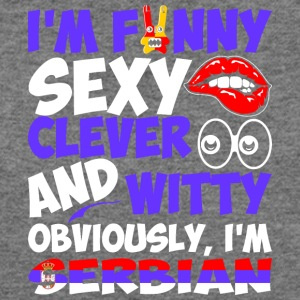 Im Funny Sexy Clever And Witty Im Serbian - Women's Wideneck Sweatshirt