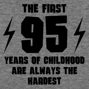 The First 95 Years Of Childhood - Women's Wideneck Sweatshirt