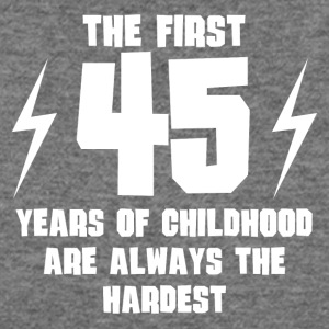 The First 45 Years Of Childhood - Women's Wideneck Sweatshirt