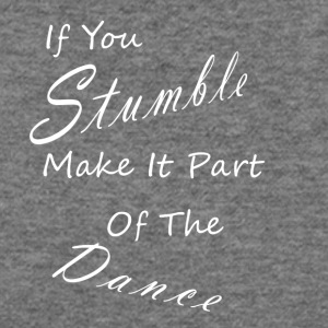 if you stumble - Women's Wideneck Sweatshirt