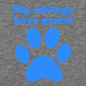 My Siblings Have Paws - Women's Wideneck Sweatshirt