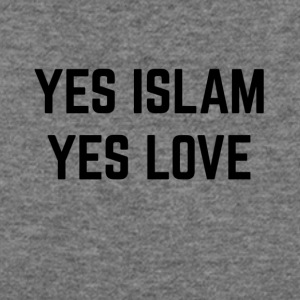YES ISLAM YES LOVE - Women's Wideneck Sweatshirt