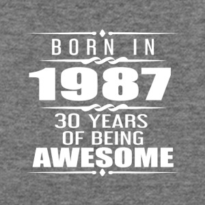 Born in 1987 30 Years of Being Awesome - Women's Wideneck Sweatshirt