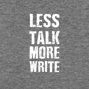less talk more write - Women's Wideneck Sweatshirt