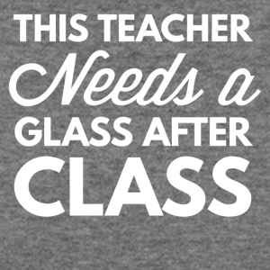 This teacher needs a glass - Women's Wideneck Sweatshirt