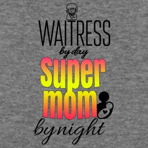 Waitress by day and super mom by night - Women's Wideneck Sweatshirt