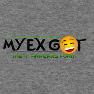 MY EX GOT ME IN ARREARS FORM - Women's Wideneck Sweatshirt