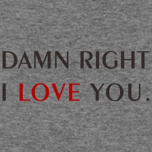 Damn, i love you! - Women's Wideneck Sweatshirt