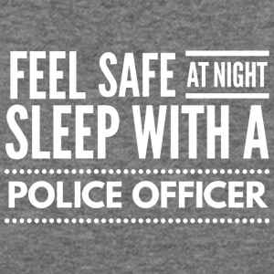 Sleep with a Police Officer - Women's Wideneck Sweatshirt