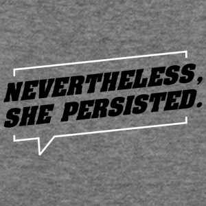 nevertheless she persisted - Women's Wideneck Sweatshirt