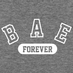 Bae Forever | Romantic, Valentines, Friends, Love - Women's Wideneck Sweatshirt