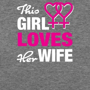 This girl loves her wife! - Women's Wideneck Sweatshirt