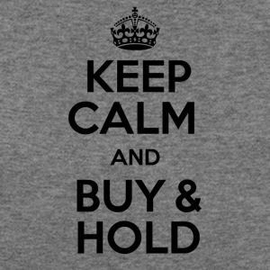 KEEP CALM AND BUY & HOLD - Women's Wideneck Sweatshirt