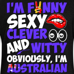 Im Funny Sexy Clever And Witty Im Australian - Women's Wideneck Sweatshirt