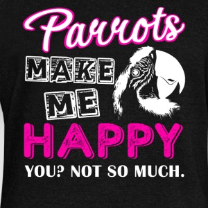 Parrots Make Me Happy Shirt - Women's Wideneck Sweatshirt