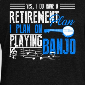 Retirement Plan On Playing Banjo Shirt - Women's Wideneck Sweatshirt