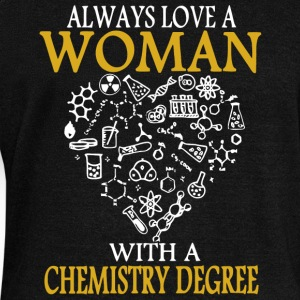 Always Love A Woman With A Chemistry Degree Shirt - Women's Wideneck Sweatshirt