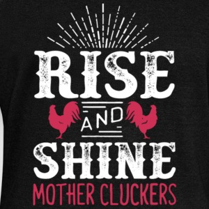 Rise and Shine Mother Cluckers Chicken Lover Shirt - Women's Wideneck Sweatshirt