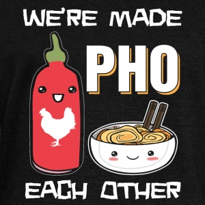 We're made pho each other - Women's Wideneck Sweatshirt